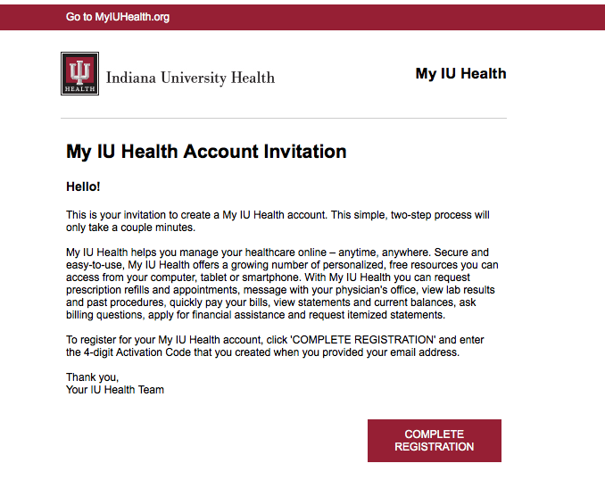 If You Did Not Receive The Invitation Check Your Spam Or Junk Folders To Register For My Iu Health Open Email And Click Complete Registration